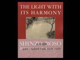 The Light with its Harmony: Shizo Fukuhara / Roso Fukuhara, 1st Edition