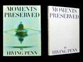Moments Preserved by Irving Penn, Signed First Edition