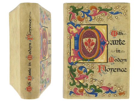 With Dante in Modern Florence by Mary Lacy, 1912, Hand Painted Binding