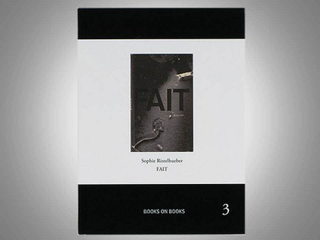 Fait by Sophie Ristelhueber, Signed Edition