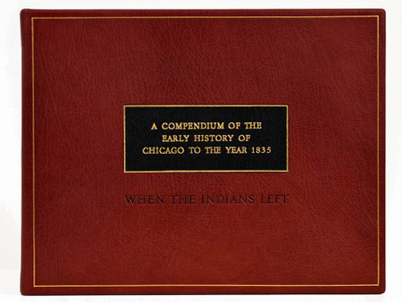The Early History of Chicago Until 1865, Unique Fine Binding by Scott Kellar