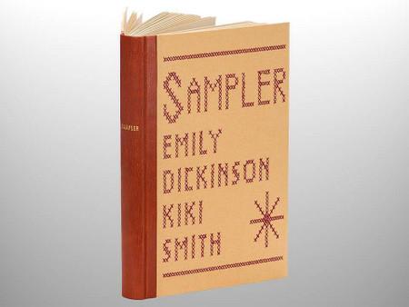 Sampler by Emily Dickinson, Illustrated by Kiki Smith, Arion Press, 47 of 400