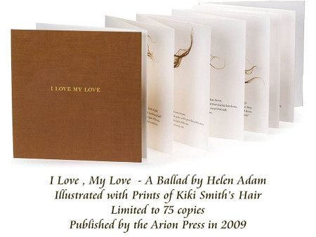 I Love My Love by Helen Adam, Art by Kiki Smith, Arion Press, Signed Limited Edition