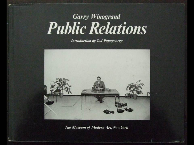 Public Relations by Garry Winogrand, First Edition Hardcover