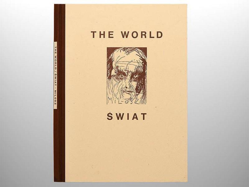 Swiat/The World by Czeslaw Milosz, Art by Jim Dine, Arion Press, Limited to 200