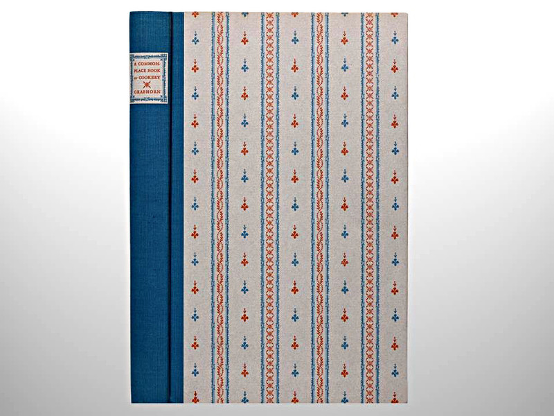 A Commonplace Book of Cookery by Robert Grabhorn, Arion Press, Limited to 425