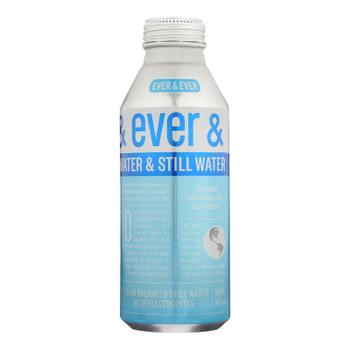 Ever & Ever - Water Still - Case Of 12 - 16 Fz