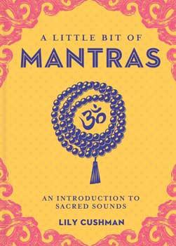Little Bit Of Mantras (hc) By Lily Cushman
