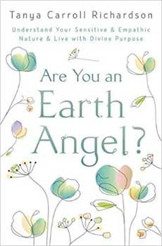 Are You An Earth Angel  By Tanya Carroll Richardson