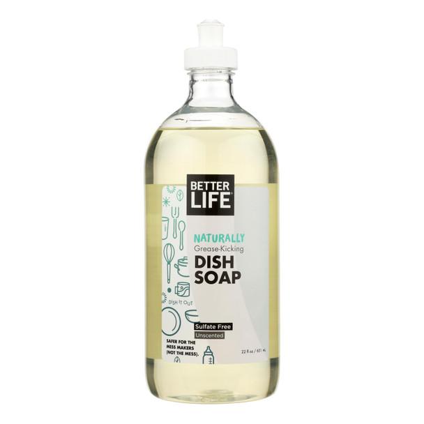 Better Life Dishwashing Soap - Unscented - 22 Fl Oz