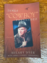 "Autobiography of James ""Cowboy"" Fernandez"