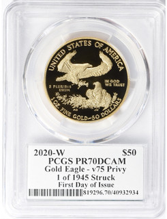 2020-W End of WWII 75th Anniversary $50 1 Oz Gold Eagle V75 PCGS PR70DCAM First Day Of Issue