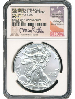 2016-W Silver Eagle Burnished 30th Anniversary NGC MS70 Castle Signed