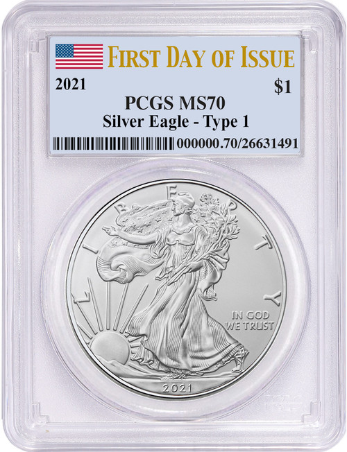 2021 Type 1 American Silver Eagle First Day of Issue PCGS MS70 Flag Label