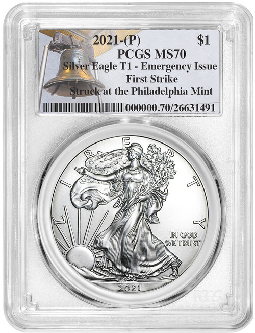 2021-P Silver Eagle T1 Emergency Issue First Strike PCGS MS70