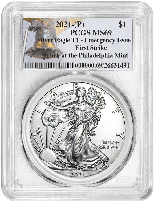 2021-P Silver Eagle T1 Emergency Issue First Strike PCGS MS69