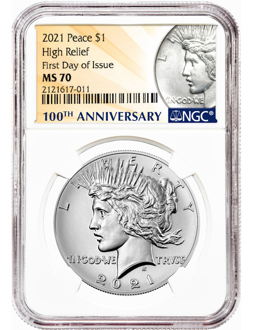 2021 Peace Silver Dollar High Relief First Day of Issue NGC MS70