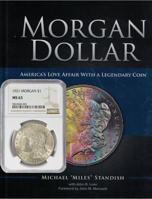 1921 Morgan Silver Dollar NGC MS63 plus Morgan Dollar Book Signed Miles Standish