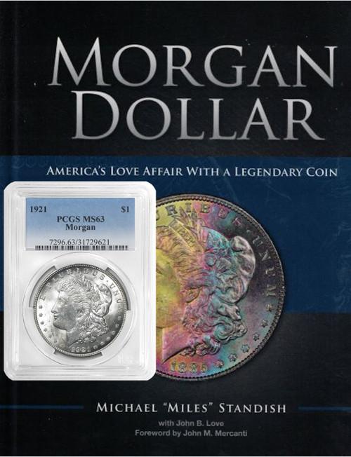 1921 Morgan Silver Dollar PCGS MS63 plus Morgan Dollar Book Signed Miles Standish