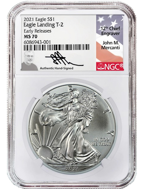 2021 T-2 American Silver Eagle ER NGC MS70 Mercanti Signed