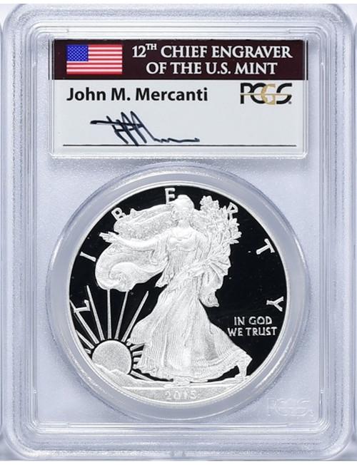 2015-W $1 Proof Silver Eagle PCGS PR70DCAM John Mercanti Signed