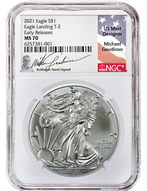 2021 T-2 American Silver Eagle NGC ER MS70 Michael Gaudioso Signed