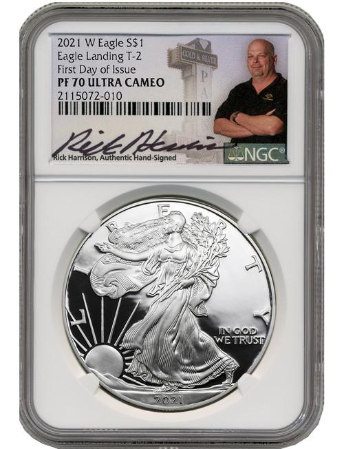 2021 T-2 American Silver Eagle NGC FDI PF70 Ultra Cameo Rick Harrison Signed