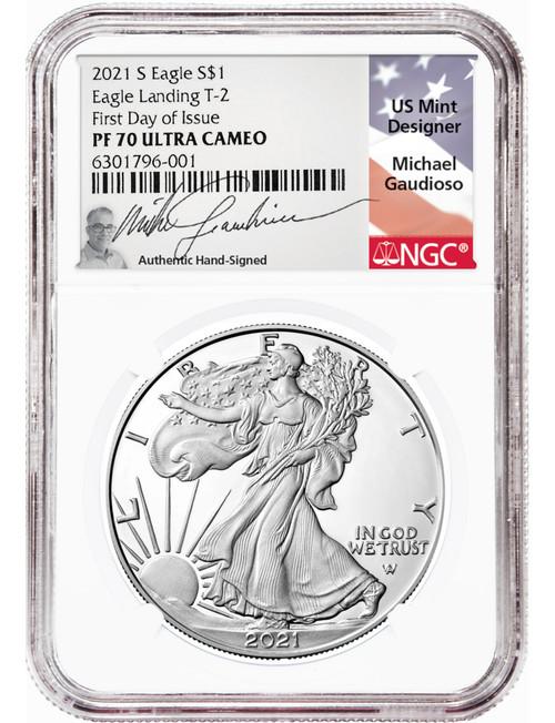 2021-S T-2 American Silver Eagle FDI NGC PF70UCAM Michael Gaudioso Signed (Engraver)