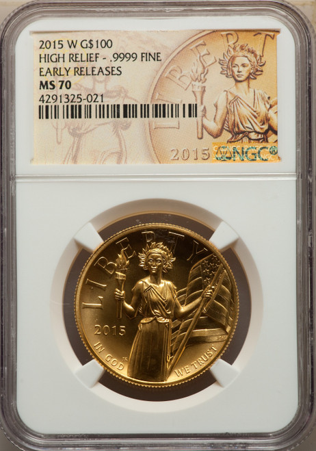 2015-W$100High Relief First Strike Modern Bullion Coins NGC MS70