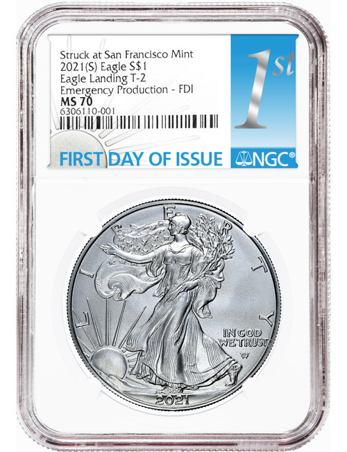 2021 (S) $1 Silver Eagle Struck at San Francisco Mint T-2 Emergency Issue FDI NGC MS70
