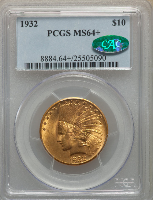 1932 $10 CAC Indian Eagle PCGS MS64+