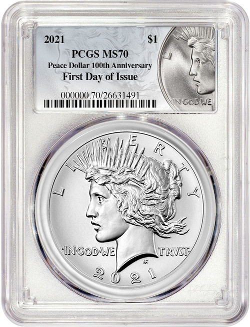 2021 Peace Silver Dollar High Relief First Day of Issue PCGS MS70 100th Anniversary