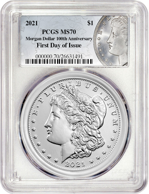 2021 $1 Morgan Dollar First Day of Issue PCGS MS70