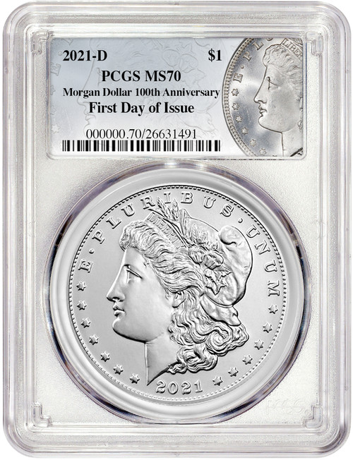 2021-D $1 Morgan Dollar First Day of Issue PCGS MS70