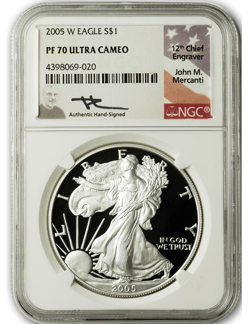 2005 W $1 Proof Silver Eagle NGC PF70 Ultra Cameo John Mercanti Signed