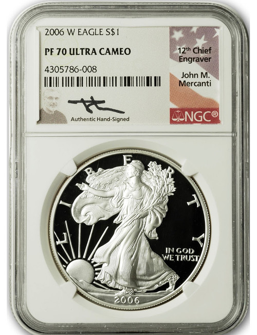 2006 W $1 Proof Silver Eagle NGC PF70 Ultra Cameo John Mercanti Signed