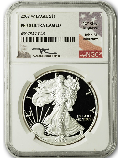2007-W $1 Proof Silver Eagle NGC PF70 Ultra Cameo John Mercanti Signed