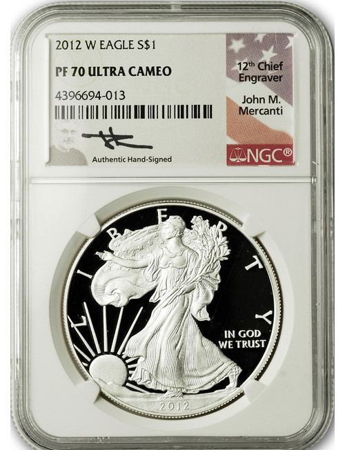 2012-W $1 Proof Silver Eagle NGC PF70 Ultra Cameo John Mercanti Signed
