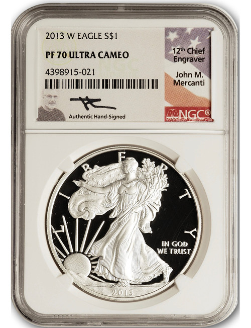 2013-W $1 Proof Silver Eagle NGC PF70 Ultra Cameo John Mercanti Signed