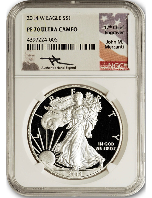 2014-W $1 Proof Silver Eagle NGC PF70 Ultra Cameo John Mercanti Signed
