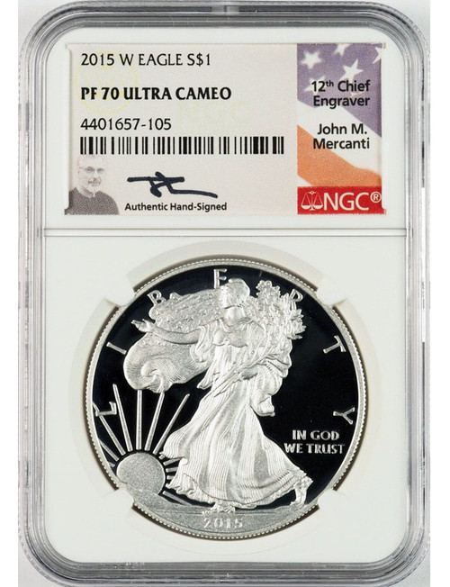 2015-W $1 Proof Silver Eagle NGC PF70 Ultra Cameo John Mercanti Signed