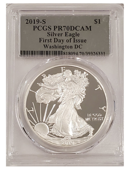 2019-S American Silver Eagle DC First Day Of Issue PCGS PR70DCAM