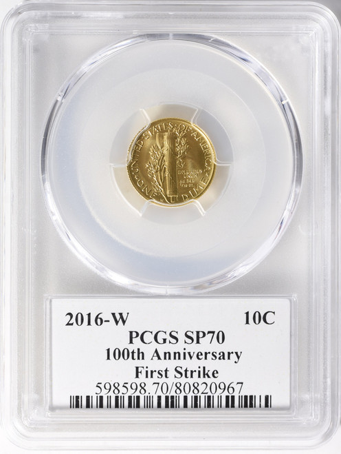 2016-W 10C Mercury Dime Gold 100th Anniversary First Strike Label PCGS SP70