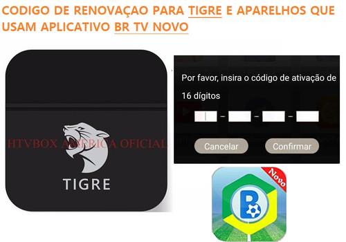 CODIGO DE RENOVAÇAO EXCLUSIVO PARA TIGRE E BR TV NOVO
