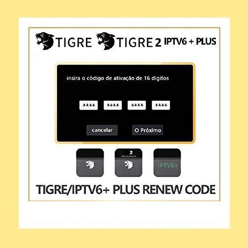 Codigo de renovacao EXCLUSIVO para Tigre / Tigre2 /  IPTV6+ Based on HTV6+  e outros aparelhos que usam o aplicativo BR Tv Novo
