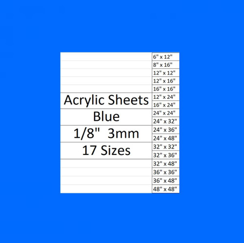 "BLUE Cast Acrylic Plexiglass Sheets 1/8"" Thick (3mm) 17 Sizes"