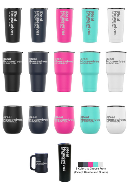 Laser Engraved The REAL HOUSEWIVES of MONTREAL Stainless Steel Powder Coated Tumbler + Splash Proof Lid + 2 Straws*, Triple Wall Vacuum Insulated Mug Coffee Cup Travel