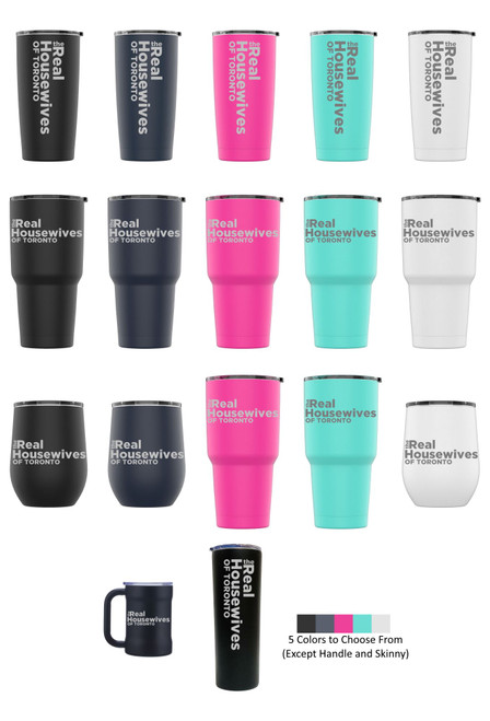 Laser Engraved THE REAL HOUSEWIVES OF TORONTO Stainless Steel Powder Coated Tumbler + Splash Proof Lid + 2 Straws*, Triple Wall Vacuum Insulated Mug Coffee Cup Travel