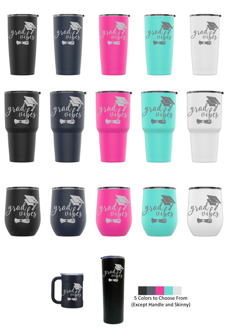 Laser Engraved GRAD VIBES (STYLE 2) Stainless Steel Powder Coated Tumbler + Splash Proof Lid + 2 Straws*, Triple Wall Vacuum Insulated Mug Coffee Cup Travel