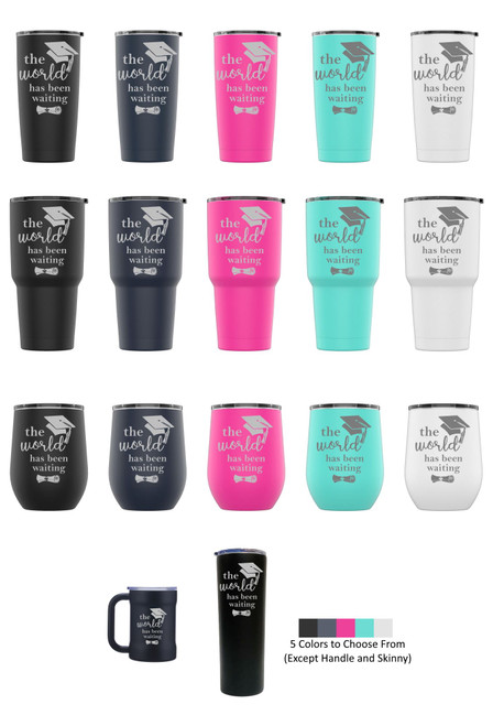 Laser Engraved THE WORLD HAS BEEN WAITING Stainless Steel Powder Coated Tumbler + Splash Proof Lid + 2 Straws*, Triple Wall Vacuum Insulated Mug Coffee Cup Travel
